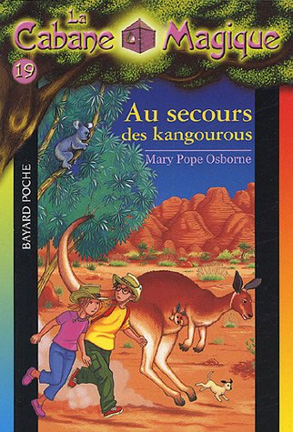 9782747013482: La Cabane Magique, Tome 19 : Au secours des kangourous