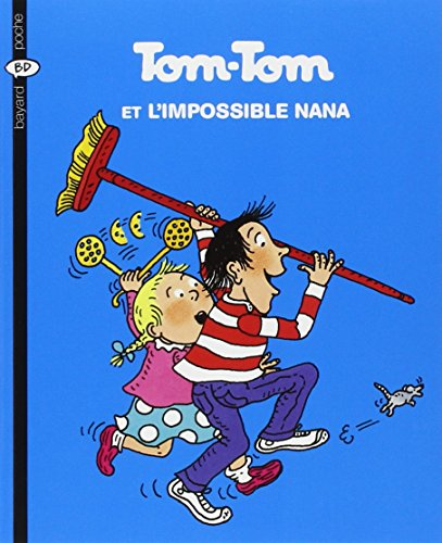 9782747013796: Tom Tom et Nana: Tom-Tom et l'impossible Nana