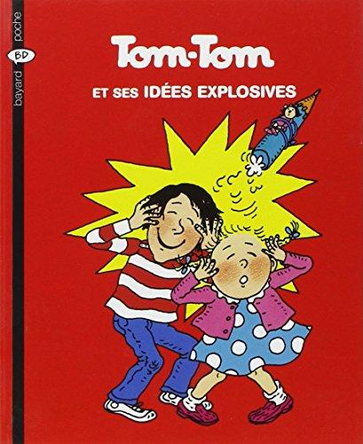 9782747013802: Tom-Tom et Nana, Tome 2 : Tom-Tom et ses idées explosives