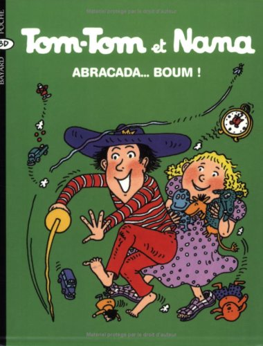 9782747013949: Tom-Tom et Nana, Tome 16 (French Edition)