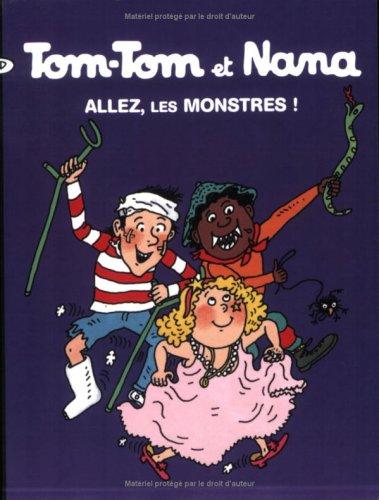 9782747013956: Tom-Tom et Nana, Tome 17 : Allez, les monstres !