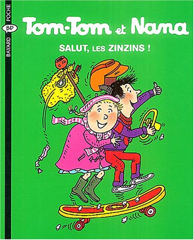 9782747013963: Tom-Tom et Nana, Tome 18 (French Edition)