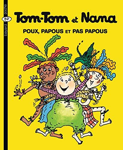9782747013987: Tom-Tom et Nana, Tome 20 : Poux, papous et pas papous