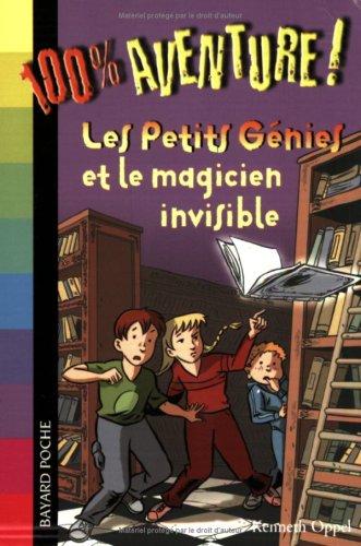 9782747014519: Les Petits Génies, Tome 2 : Les petits génies et le magicien invisible