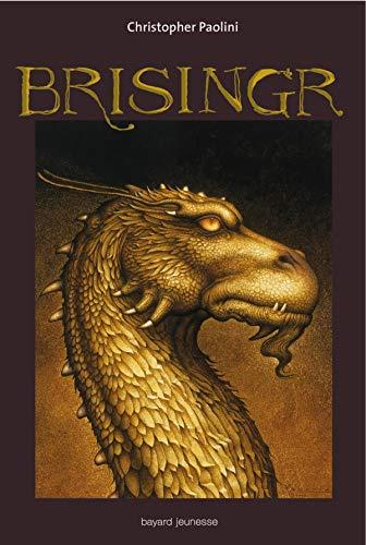 9782747014564: Eragon, Tome 3 : Brisingr