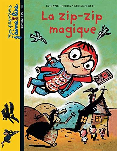 La Zip-Zip Magique (French Edition): Reberg, Evelyne