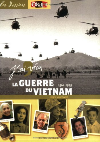 9782747015028: J'ai v�cu la guerre du Vietnam : 1961-1975