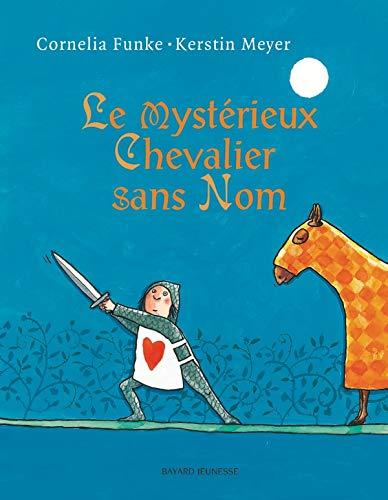 9782747015110: Le mystérieux Chevalier sans Nom