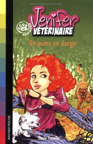 9782747015424: Jenifer, apprentie vétérinaire, Tome 3 : Un puma en danger