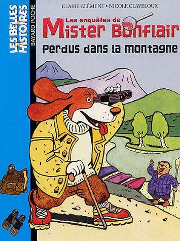 9782747015479: Belles Histoires: Mister Bonflair Perdus Dans LA Montagne (French Edition)