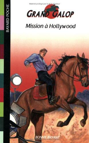 Mission ÃÂ: Hollywood (French Edition) (2747015556) by Bonnie Bryant