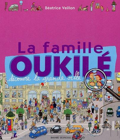 9782747016186: La famille Oukilé découvre la ville