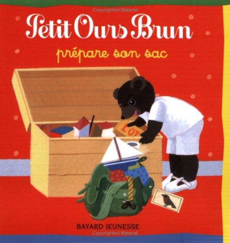 9782747016629: Petit Ours Brun prépare son sac