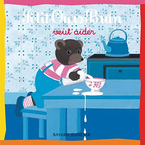 9782747016933: Petit Ours Brun veut aider (French Edition)