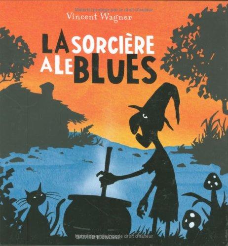 9782747017732: La sorci�re a le blues