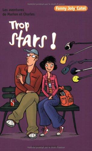 9782747018043: Trop Stars (Les adventures de Marion et Charles (FRENCH EDITION)