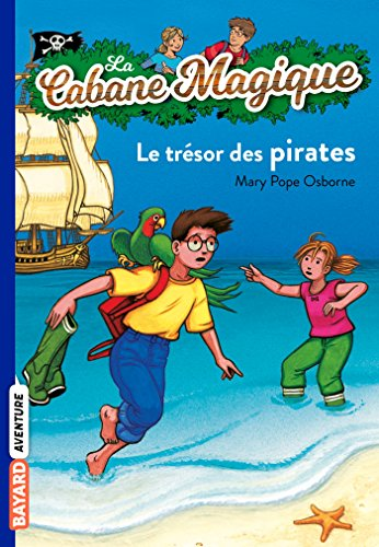 Le tresor des pirates: Mary P Osborne
