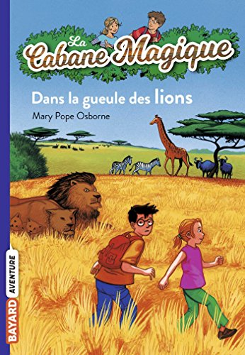 9782747018470: La Cabane Magique, Tome 14 : Dans la gueule des lions
