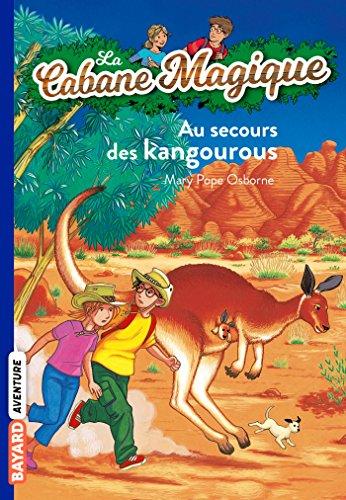9782747018524: La Cabane magique, numéro 19 : Au secours des kangourous