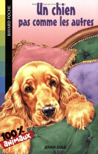 9782747018968: Un chien pas comme les autres (French Edition)