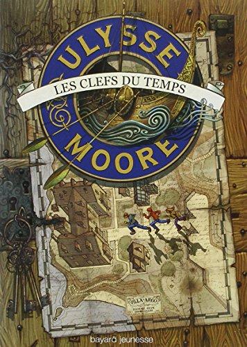 9782747019248: Ulysse Moore, Tome 1 : Les Clefs du Temps