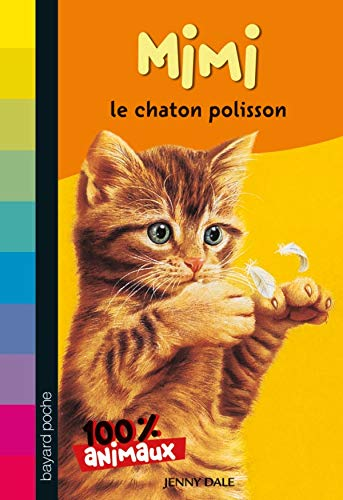 9782747019408: Mimi, le chaton polisson (French Edition)