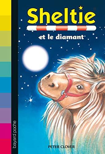 9782747019460: Sheltie, Tome 26 : Sheltie et le diamant