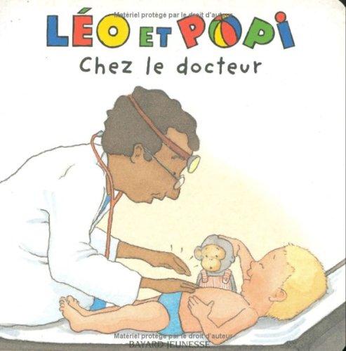 Léo et Popi chez le docteur (French Edition) (2747019810) by [???]