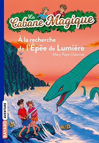 9782747020350: La Cabane Magique, Tome 26 : A la recherche de l'Epée de Lumière (Bayard poche)