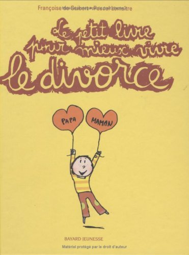 9782747020480: Le petit livre pour mieux vivre le divorce