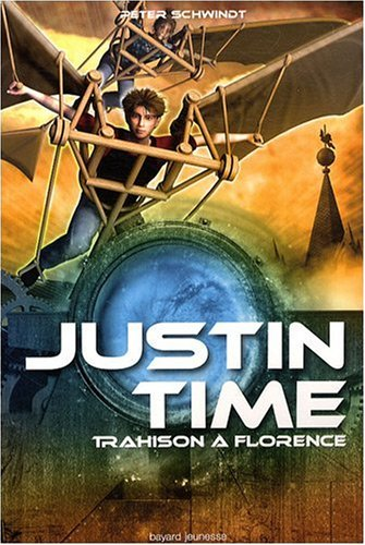 9782747021791: Justin Time, Tome 4 : Trahison à Florence