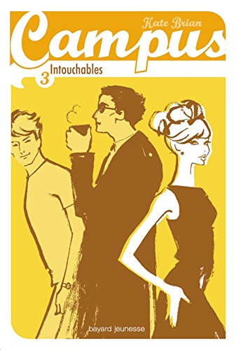 9782747021838: Campus, Tome 3 : Intouchables