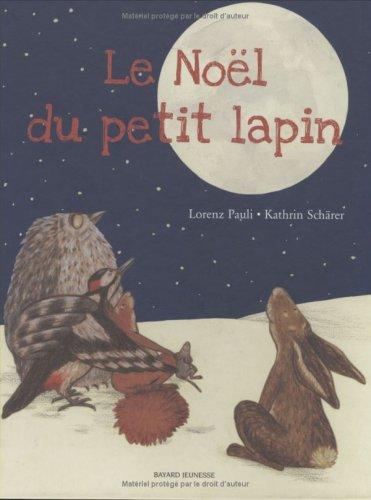 9782747021890: Le Noël du petit lapin