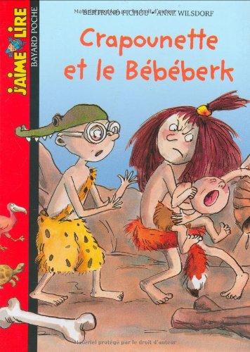 9782747022071: Crapounette et le B�b�berk