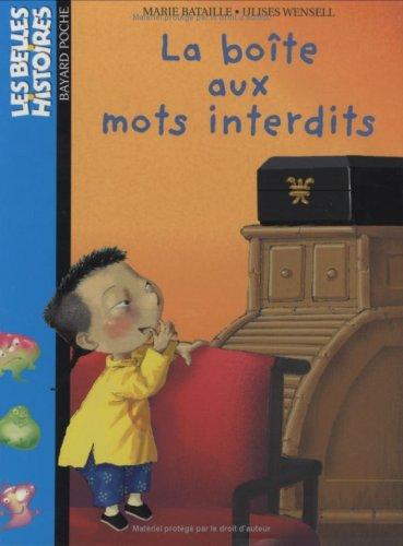 9782747022354: Belles Histoires: LA Boite Aux Mots Interdits (French Edition)