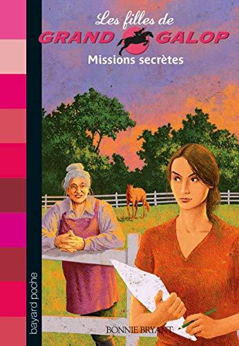 Les Filles de Grand Galop, Tome 10 : Missions secr?tes: Bonnie Bryant