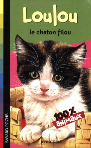 9782747022682: Loulou le chaton filou