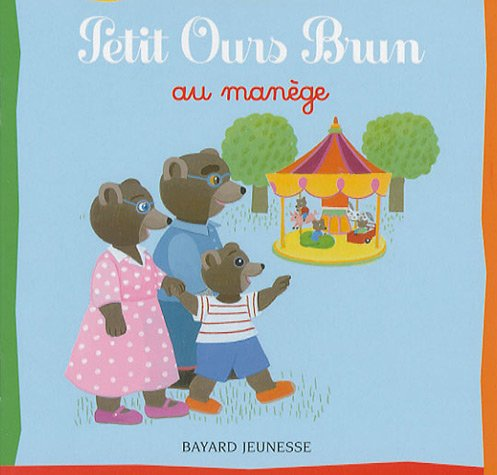 9782747022880: Petit Ours Brun: Petit Ours Brun Au Manege (French Edition)