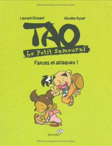 9782747022958: Tao Le Petit Samouraï : Farces et attaques !