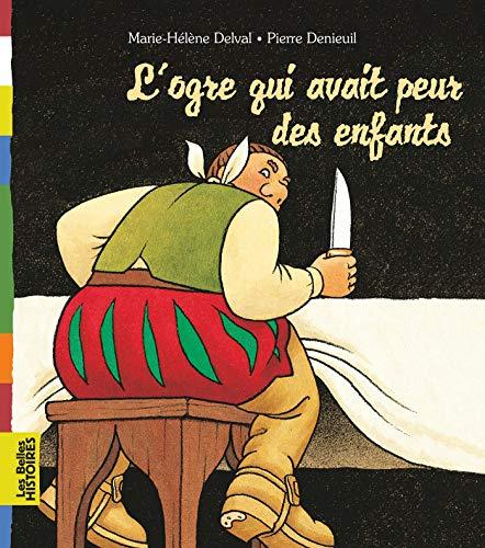9782747023054: L'ogre qui avait peur des enfants (French Edition)