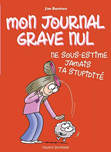 9782747024020: Mon journal grave nul, Tome 7 (French Edition)