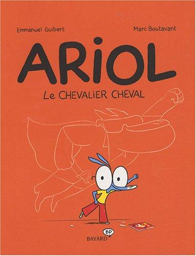9782747024464: Ariol : Le chevalier cheval