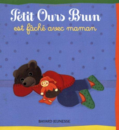 9782747025119: Petit Ours Brun est f�ch� avec maman