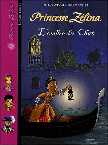 9782747025607: Princesse Zélina : L'ombre du chat