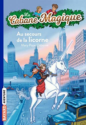 9782747026161: La Cabane Magique, Tome 31 : Au secours de la licorne