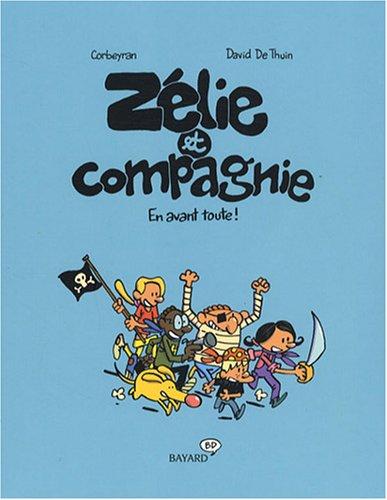 9782747026178: Zélie et Compagnie : En avant toute !