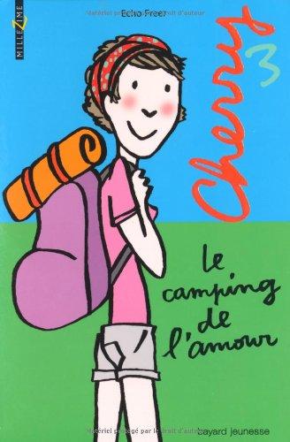 9782747026291: Cherry, Tome 3 : Le camping de l'amour