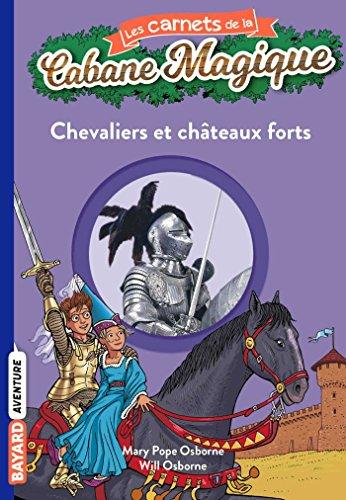 9782747026369: Chevaliers ET Chateaux Forts/Carnets De LA Cabane Magique 2 (French Edition)