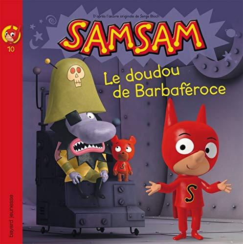 9782747026628: SamSam, Tome 10 : Le doudou de Barbaféroce