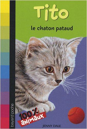 9782747026826: Mes animaux préférés : Tito le chaton pataud